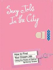 Cover of: Sexy Jobs in the City | Wendy Straker