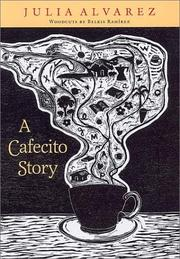 Cover of: A cafecito story | Julia Alvarez