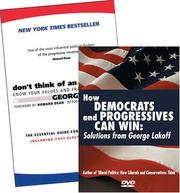 Cover of: Don't Think Of An Elephant!/ How Democrats And Progressives Can Win: Know Your Values And Frame The Debate: The Essential Guide For Progressives