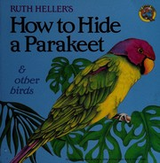 How to Hide a Parakeet
