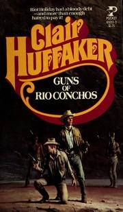 Guns Rio Conchos