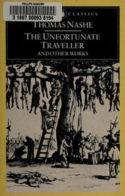The unfortunate traveller and other works