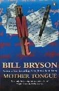 Cover of: Mother Tongue | Bill Bryson