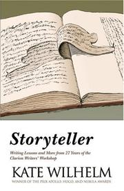 Cover of: Storyteller: writing lessons and more from 27 years of the clarion writers' workshop