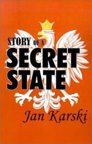 Cover of: Story of a secret state