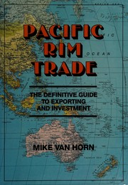 Cover of: Pacific Rim trade | Mike Van Horn