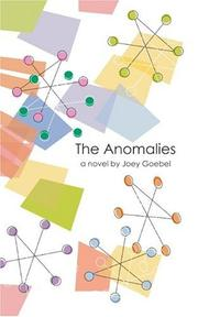 Cover of: The Anomalies | Joey Goebel