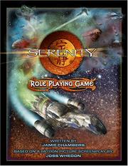 Cover of: Serenity Role Playing Game (Serenity) | Jamie Chambers