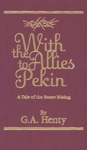 With the allies to Pekin by G. A. Henty