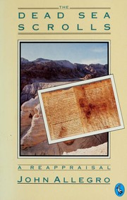 Cover of: The Dead Sea scrolls | John Marco Allegro