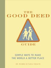 Cover of: The Good Deed Guide | James and Lisa Grace