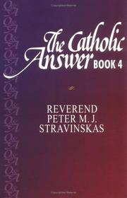 Cover of: The Catholic answer book | Peter M. J. Stravinskas