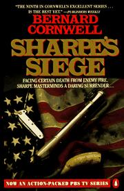 Cover of: Sharpe's siege: Richard Sharpe and the Winter Campaign, 1814