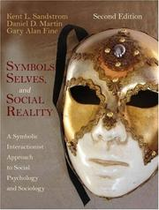 Cover of: Symbols, selves, and social reality | Kent L. Sandstrom