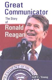 Cover of: Great communicator: the story of Ronald Reagan