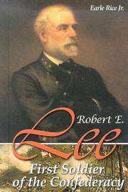 Cover of: Robert E. Lee: first soldier of the Confederacy