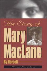 Cover of: The Story of Mary Maclane | Mary Maclane