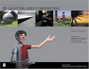 Cover of: Inspired 3D Lighting & Compositing (Inspired 3D) | David Parrish