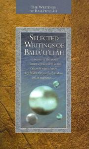 Cover of: Selected Writings of Baha'u'llah