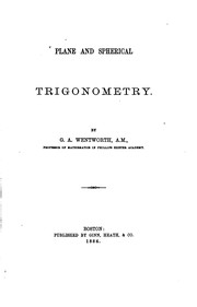 Cover of: Plane and Spherical Trigonometry | George Albert Wentworth (undifferentiated)