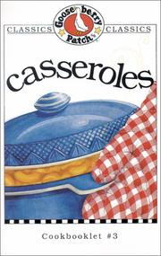 Cover of: Casseroles (Gooseberry Patch Classic Cookbooklets, No. 3) (Classic Cookbooklets) |