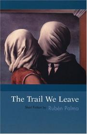 Cover of: trail we leave | RubeМЃn Palma