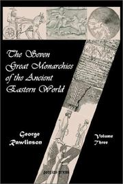 Cover of: The Seven Great Monarchies of the Ancient Eastern World (Vol. 3: Parthia and Sassania)