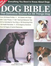 Cover of: The Original Dog Bible | Kristin Mehus-Roe
