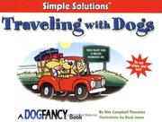 Cover of: Traveling with Dogs (Simple Solutions)