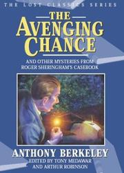 Cover of: The avenging chance and other mysteries from Roger Sheringham's casebook