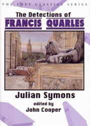 The Detections of Francis Quarles (Lost Classics) by Julian Symons