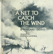 Cover of: A net to catch the wind | Margaret Greaves
