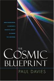Cover of: The cosmic blueprint: new discoveries in nature's creative ability to order the universe