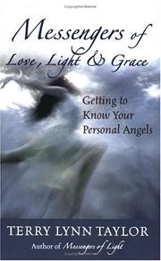 Cover of: Messengers of love, light, and grace | Terry Lynn Taylor