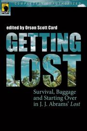 Cover of: Getting Lost: Survival, Baggage, and Starting Over in J. J. Abrams' <I>Lost</I> (Smart Pop series)