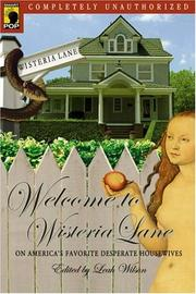 Cover of: Welcome to Wisteria Lane |