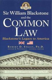 Cover of: Sir William Blackstone and the Common Law | Robert D. Stacey