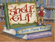 Cover of: The Shelf Elf With Library Lessons