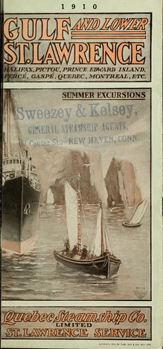 Gulf and Lower St. Lawrence by Quebec Steamship Company.  St. Lawrence Service