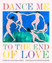 Cover of: Dance me to the end of love