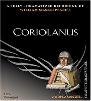 Cover of: Coriolanus (Arkangel Shakespeare) | William Shakespeare