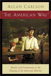 Cover of: The American Way | Allan Carlson