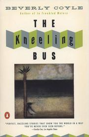 Cover of: The Kneeling Bus (Contemporary American Fiction) | Beverly Coyle