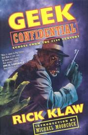 Cover of: Geek confidential | Rick Klaw
