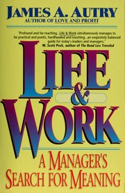 Cover of: Life and work | James A. Autry