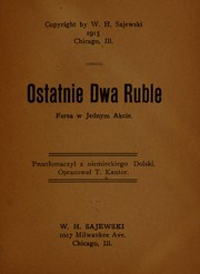 Cover of: Ostatnie dwa ruble | T. Kantor