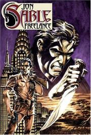 Cover of: The Complete Mike Grell's Jon Sable, Freelance Volume 1