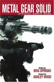 Cover of: Metal Gear Solid Volume 1 (Tactical Espionage Action, Volume One) | Kris Oprisko
