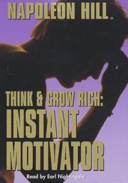 Cover of: Think and Grow Rich: Instant Motivator: Instant Motivator