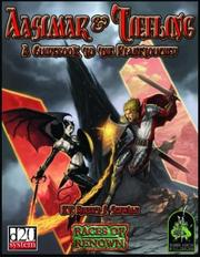 Cover of: Aasimar & Tiefling: A Guidebook To The Planetouched (Races of Renown, d20 System)